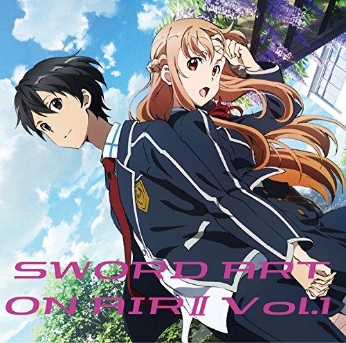 ラジオCD「ソードアート・オンエアーII」Vol.1