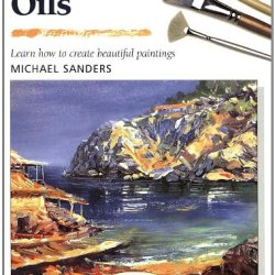 Water Mixable Oils (Step-By-Step Leisure Arts)