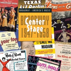 Center Stage: Broadway 1947-58