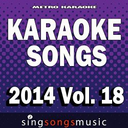 Drunk On A Plane (In The Style Of Dierks Bentley) [Karaoke Version]