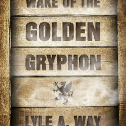 Wake Of The Golden Gryphon