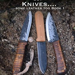 Nothing But Knives (Some Leather Too) Book 1
