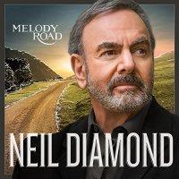 Neil Diamond - Melody Road (Deluxe Edition) - WEB - 2014 - LEV
