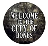 "Geek Details Welcome to the City of Bones 2.25"" Pinback Button"