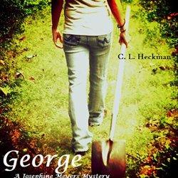 George: A Josephine Meyers Mystery (Josephine Meyers Mysteries Book 1)
