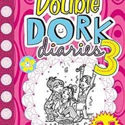 Double Dork Diaries: #3