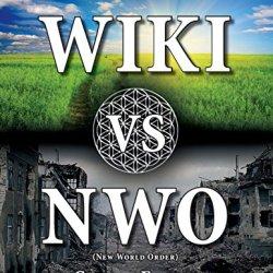 Wiki Vs Nwo (New World Order)
