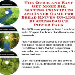 The Quick And Easy Get More Biz, Success Principles And Inner Game For Bread Knives On-Line Businesses 3 Cd Power Pack