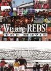 We are REDS! THE MOVIE 開幕までの7日間/minna minna minna ・・・