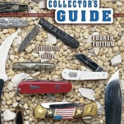 The Standard Knife Collector'S Guide: Identification & Values