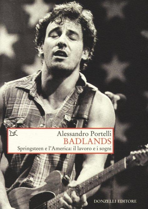 Badlands. Springsteen e l'America: il lavoro e i sogni