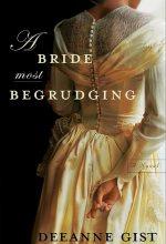 Bride Most Begrudging, A [Kindle Edition] Deeanne Gist (Author)