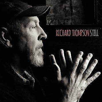 """Richard Thompson """"Still"""""""