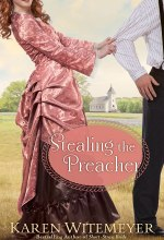 Stealing the Preacher (The Archer Brothers Book #2) [Kindle Edition] Karen Witemeyer (Author)