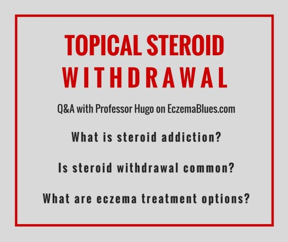 Topical corticosteroid withdrawal