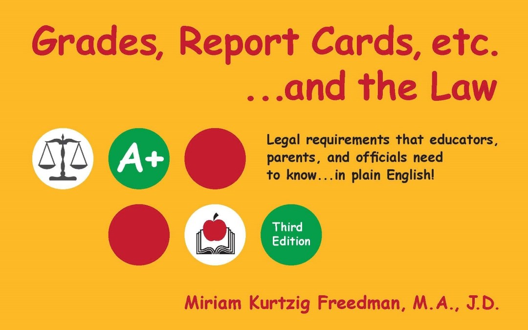 Grades, Report Cards, Etc…and the Law