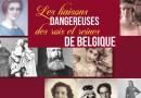 Les liaisons dangereuses des rois et reines de Belgique