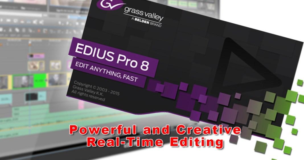 無償アップグレードEDIUS Pro 8
