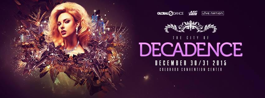Decadence 2015    Artist Announcements