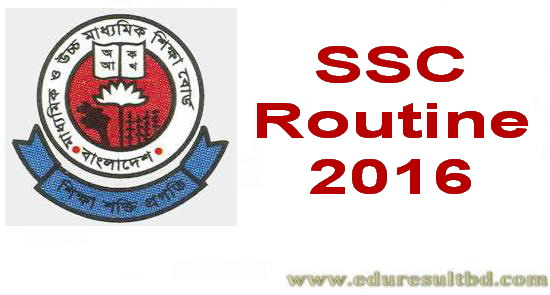 SSC Exam Routine 2016 All Board