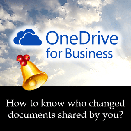 ODB How to know who changed documents shared by you