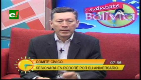 Comite Cívico Pro Santa Cruz sesionará en Roboré en homenaje a su centenario de fundación