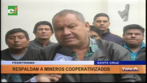 Transportistas cruceños dan su respaldo a los cooperativistas mineros