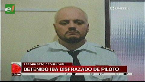 Panameño disfrazado de piloto es detenido por la Felcn en Viru Viru