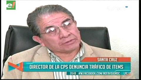 Director de la CPS denuncia tráfico de ítems