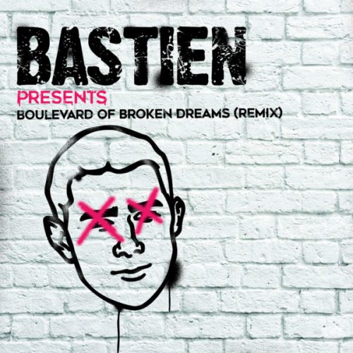Green Day - Boulevard of Broken Dreams (BASTIEN Remix)