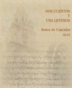 Dos cuentos y una leyenda-Señor de Cascales-2015-Portada libro-El Club del Escenario