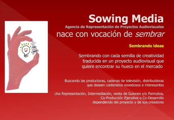 Sowing Media  Sembrando ideas  Agencia de Representación de Pro