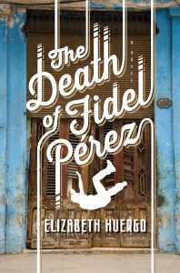 The Death of Fidel Perez book cover