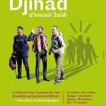 El-Jadida: «DJIHAD», LA PIÈCE À SUCCÈS D'ISMAËL SAÏDI EN TOURNÉE AU MAROC