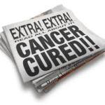 Όχι, το φάρμακο κατά του καρκίνου δεν έχει βρεθεί και δεν μας το κρύβουν
