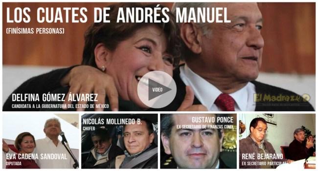 Andrés Manuel y sus cuates
