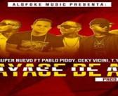 El Super Nuevo ft Pablo Piddy, Ceky Vicini, TYS & LR – Vayase de ahi