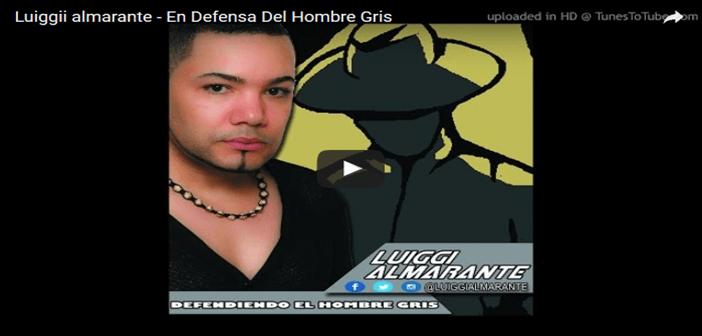 DESCARGAR – Luiggii almarante – En Defensa Del Hombre Gris