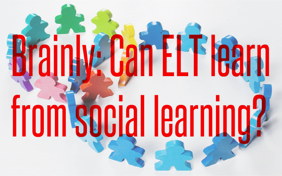 Brainly: Can ELT learn from social learning?
