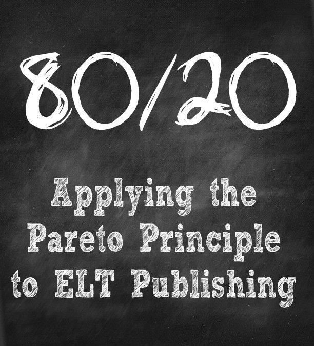 Applying the Pareto Principle to ELT Publishing