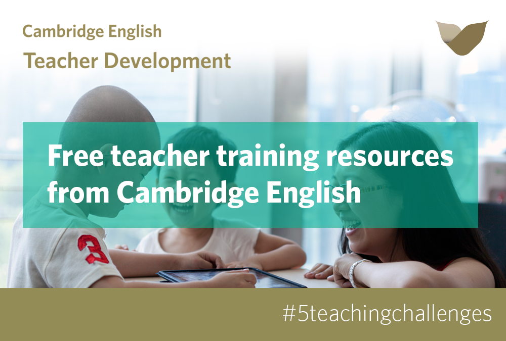 Cambridge English's free teacher training resource