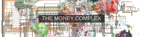 THE MONEY COMPLEX 2013