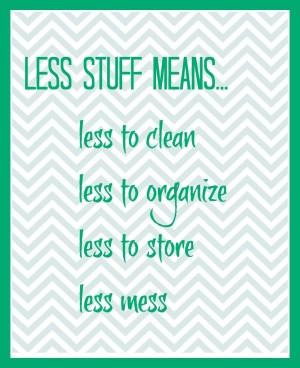 Less Stuff Quote