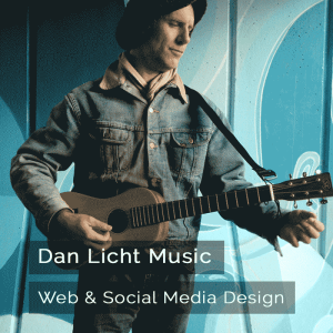 Dan Licht Music - Web & Social Media Design