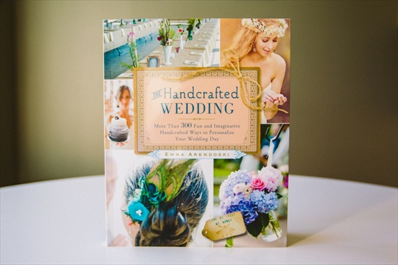The Handcrafted Wedding by Emma Arendoski of EmmalineBride.com (photo by Carolyn Scott)
