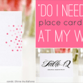 do-i-need-place-cards-and-escort-cards-at-my-wedding