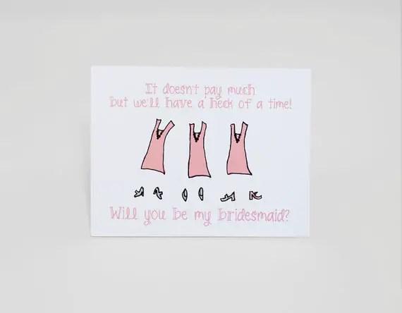 doesnt pay much bridesmaid card (be my bridesmaid card)