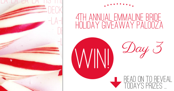Emmaline Bride® - 4th Annual Holiday Giveaway Palooza - Day 3!  Hurry, ends soon: enter now!
