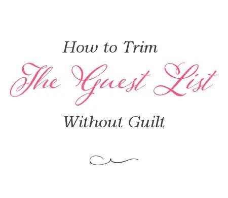 how to cut guest list via emmalinebride.com