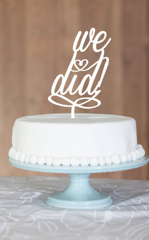 we did | fun cake toppers in words